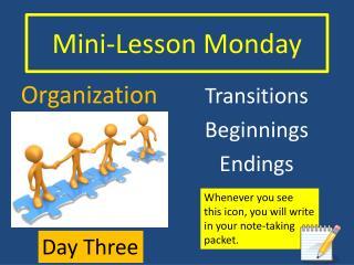 Mini-Lesson Monday
