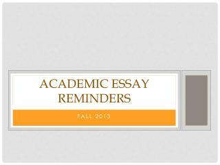 Academic Essay Reminders