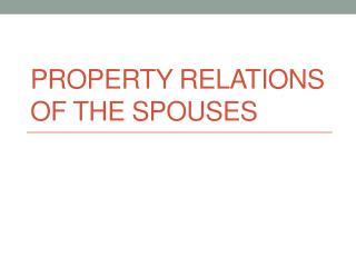 Property relations of the spouses