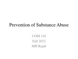 Prevention of Substance Abuse