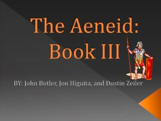 The  Aeneid : Book III