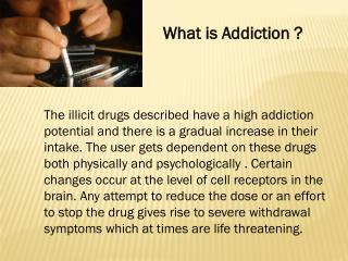 What is Addiction ?