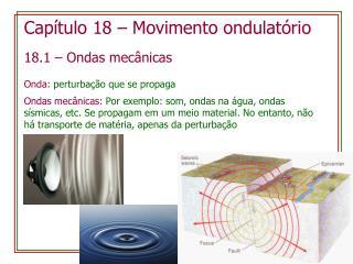 Capítulo 18  –  Movimento ondulatório