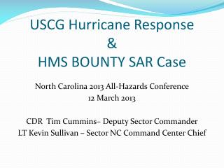 USCG Hurricane Response & HMS BOUNTY SAR Case