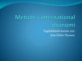 Metode i international økonomi