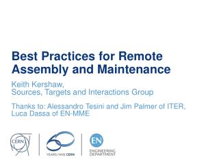 Best Practices for Remote Assembly and Maintenance