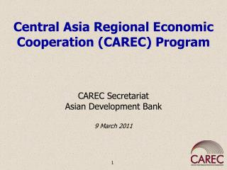 Central Asia Regional Economic Cooperation (CAREC) Program