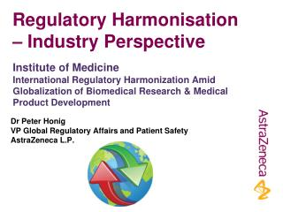 Regulatory Harmonisation – Industry Perspective
