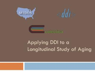 Applying DDI to a Longitudinal Study of Aging