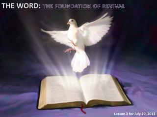 THE WORD:  THE FOUNDATION OF REVIVAL