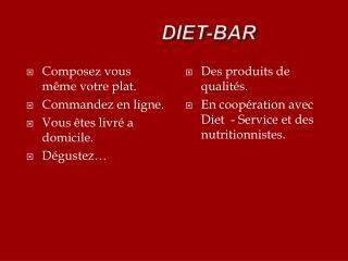 DIET-BAR