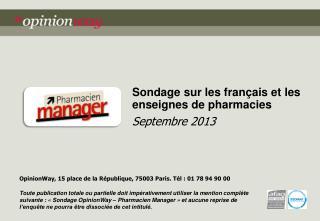 Sondage sur les français et  les enseignes de pharmacies Septembre 2013