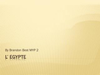 L� Egypte