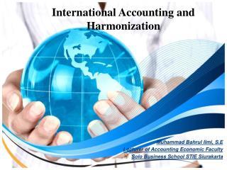 International Accounting and Harmonization