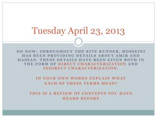 Tuesday April 23, 2013