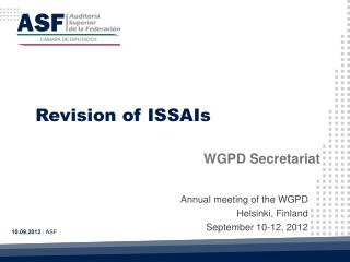 Annual meeting of the WGPD Helsinki,  Finland September 10-12, 2012