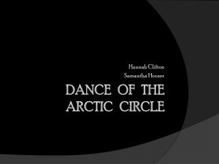 Dance   of   the  Arctic   Circle