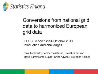 Conversions from  national  grid  data to  harmonized European grid  data