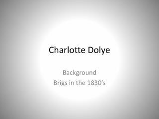 Charlotte  Dolye