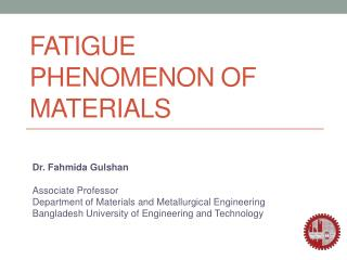 Fatigue phenomenon of materials