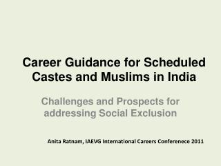 Career Guidance for Scheduled Castes and Muslims in India