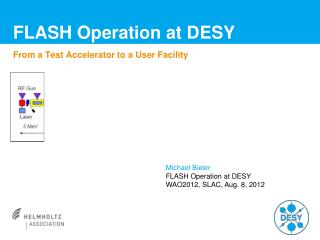 FLASH Operation at DESY