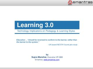 Technology Implications on Pedagogy  Learning Styles