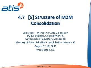 4.7   [5] Structure of M2M Consolidation