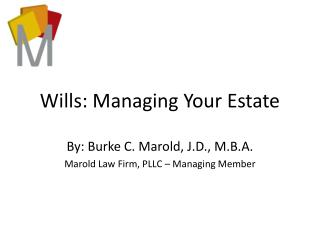 Wills: Managing Your Estate