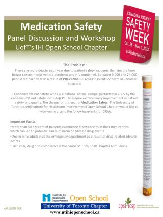 Medication Safety  Panel Discussion and Workshop UofT's  IHI Open  S chool Chapter