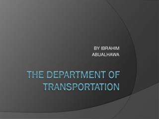 The department  of transportation