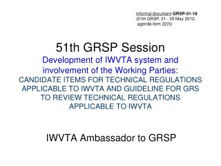 IWVTA Ambassador to GRSP