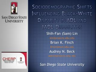 Sociodemographic Shifts Influencing Black-White  Disparity in ADL and IADL  Disabilities