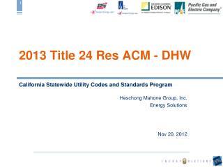 2013 Title 24 Res ACM - DHW