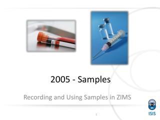 2005 - Samples