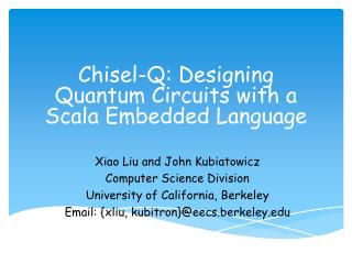 Chisel-Q: Designing Quantum Circuits  with a  Scala  Embedded  Language