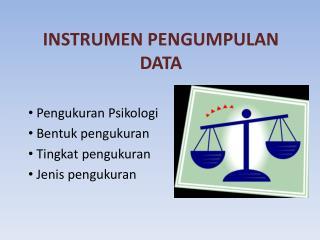 INSTRUMEN PENGUMPULAN DATA