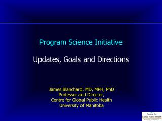 Program Science Initiative Updates, Goals and Directions