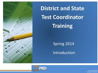 District and  State  Test Coordinator Training
