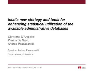 Italian  National  Institute  of  Statistics - Vienna, 2-5  June  2014
