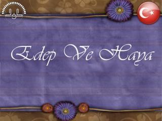 Edep Ve Haya