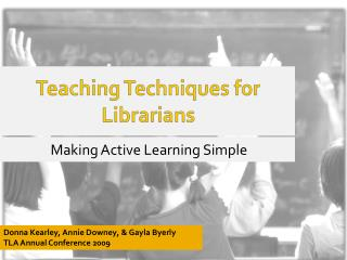 Teaching Techniques for Librarians