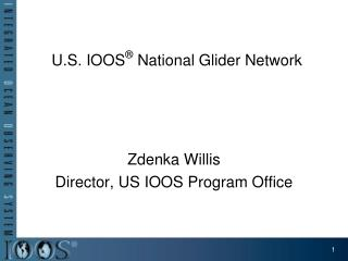 U.S. IOOS ®  National Glider Network