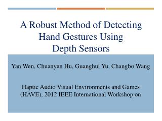 A Robust Method of Detecting Hand Gestures Using  Depth Sensors