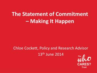 The Statement of Commitment – Making It Happen