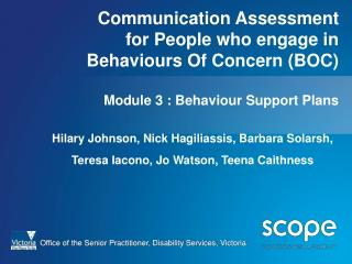 Communication Assessment  for People who engage in Behaviours Of Concern BOC  Module 3 : Behaviour Support Plans