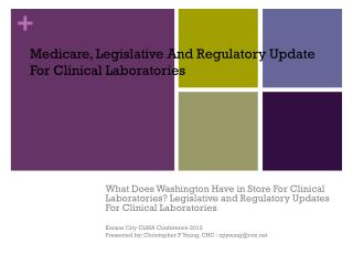 Medicare, Legislative And Regulatory Update For Clinical Laboratories