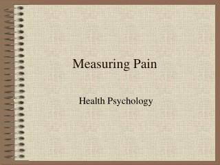 Measuring Pain
