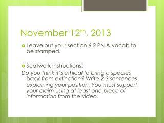 November 12 th , 2013