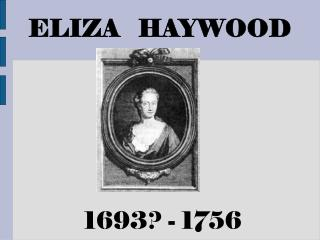 Eliza Haywood